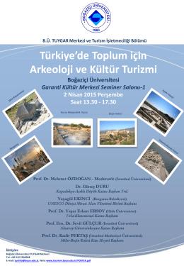 Panel: Türkiye`de Toplum için Arkeoloji ve Kültür Turizmi