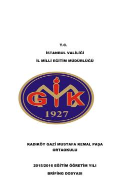 Brifing - Gazi Mustafa Kemal Paşa Ortaokulu