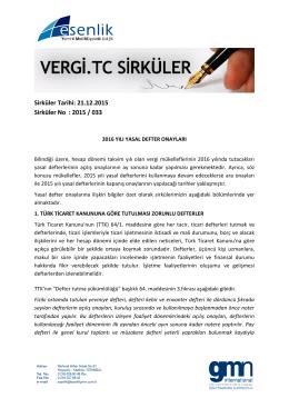Sirküler Tarihi: 21.12.2015 Sirküler No : 2015 / 033