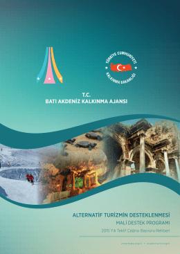 T.C. BATI AKDENİZ KALKINMA AJANSI ALTERNATİF TURİZMİN