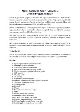 Mobil Kablosuz Ağlar - Güz 2015 Dönem Projesi Konuları