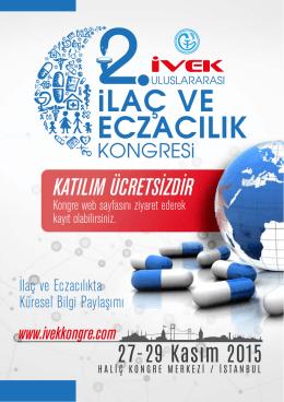 iLAÇ VE ECZACILIK - İVEK Uluslararası İlaç ve Eczacılık Kongresi