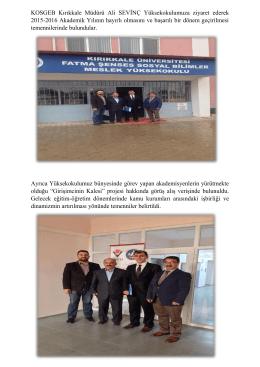 KOSGEB Kırıkkale Müdürü Ali SEVİNÇ Yüksekokulumuza ziyaret