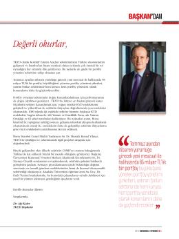 Değerli okurlar, - Türkiye Kurumsal Yatırımcı Yöneticileri Derneği