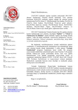 Değerli Meslektaşlarımız, 23.05.2015 tarihinde yapılan seçimler