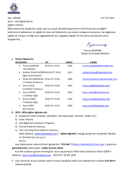 Sayı: 020/68 27/ 10/ 2015 Konu: Veli Bilgilendirme Değerli Velimiz