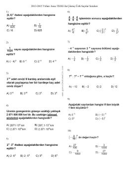 2013-2015 Yılları Arası TEOG`da Çıkmış Üslü Sayılar Soruları 1) 2) 3