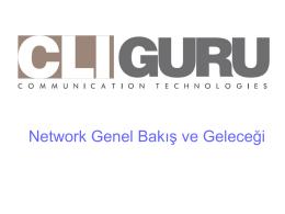 Network Genel Bakış ve Geleceği