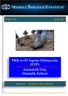 PKK ve El Yapımı Patlayıcılar (EYP): Asimetrik Güç, Stratejik Zafiyet