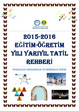 2015-2016 eğitim-öğretim yılı yarıyıl tatil rehberi