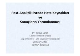 Post-‐Analiqk Evrede Hata Kaynakları ve Sonuçların Yorumlanması