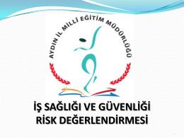 Risk Değerlendirmesi - Aydın Milli Eğitim Müdürlüğü