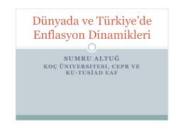 Dünyada ve Türkiye`de Enflasyon Dinamikleri - EAF