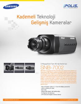 SNB-7002 Kademeli Teknoloji Gelişmiş Kameralar