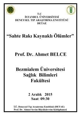 Prof. Dr. Ahmet BELCE Bezmialem Üniversitesi Sağlık Bilimleri
