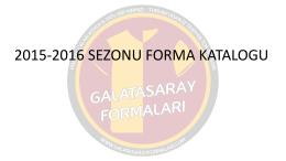 PowerPoint Sunusu - Galatasaray Formaları | Galatasarayformalari