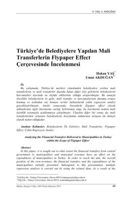 Türkiye`de Belediyelere Yapılan Mali Transferlerin Flypaper Effect