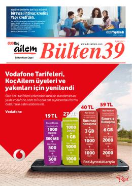 Vodafone Tarifeleri, KoçAilem üyeleri ve yakınları için yenilendi