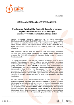 SİNEMANIN IŞIĞI ANTALYA`DAN YANSIYOR Uluslararası Antalya
