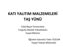 TAŞ YÜNÜ - Celal Bayar Üniversitesi