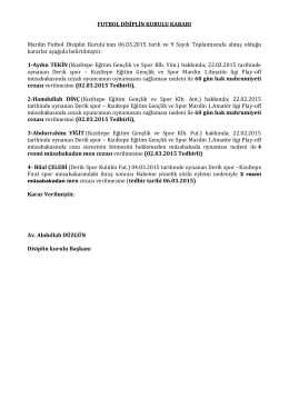 FUTBOL DİSİPLİN KURULU KARARI Mardin Futbol Disiplin Kurulu