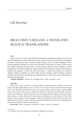 Gül Kurtuluş* BRIAN FRIEL`S IRELAND: A TRANSLATED REALM