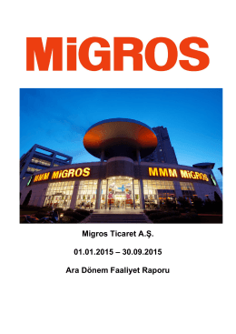 Migros Ticaret A.Ş. 01.01.2015 – 30.09.2015 Ara Dönem Faaliyet