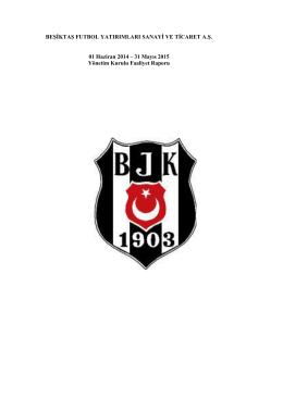 Beşiktaş Futbol A.Ş. 31.05.2015 Yönetim Kurulu Faaliyet Raporu