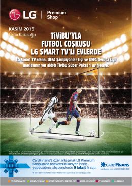 TiViBU`YLA FUTBOL COŞKUSU LG SMART TV`Li EVLERDE