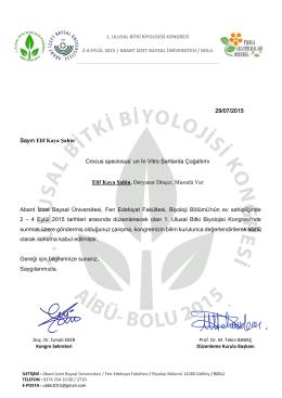 29/07/2015 Sayın Elif Kaya Şahin Abant İzzet Baysal Üniversitesi