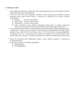 Ev İlaçlaması Talebi 1. Manisa Büyükşehir Belediyesi Sağlık İşleri
