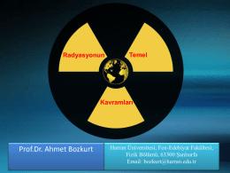Prof.Dr. Ahmet Bozkurt - 1.Ulusal Radyasyondan Korunma Kongresi