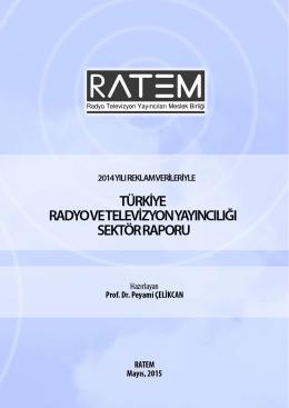 2014 Yılı Radyo ve Televizyon Yayıncılığı Sektör Raporu