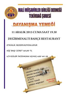 ETKİNLİK REZERVASYONLUDUR KİŞİ BAŞI ÜCRET 60,00 TL LCV