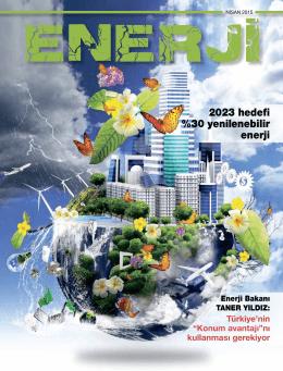 2023 hedefi %30 yenilenebilir enerji