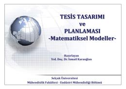TESİS TASARIMI ve PLANLAMASI -Matematiksel Modeller-