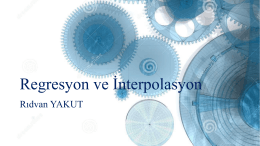 Regresyon ve İnterpolasyon