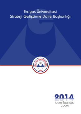2014 İdare Faaliyet Raporu - Erciyes Üniversitesi Strateji Geliştirme