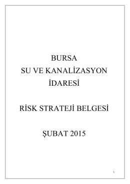 bursa su ve kanalizasyon idaresi risk strateji belgesi şubat