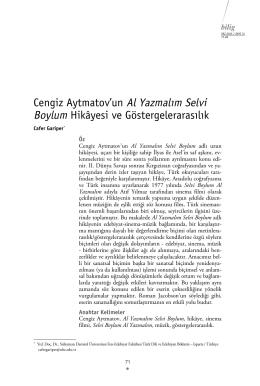Cengiz Aytmatov`un Al Yazmalım Selvi Boylum Hikâyesi ve
