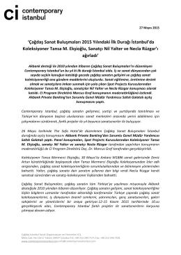 `Çağdaş Sanat Buluşmaları 2015 Yılındaki İlk Durağı İstanbul`da