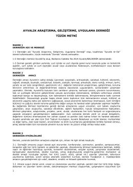 Tüzük - Ayvalık Araştırma, Geliştirme, Uygulama Derneği