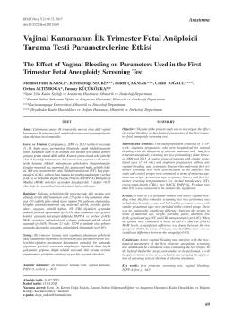 Vajinal Kanamanın İlk Trimester Fetal Anöploidi Tarama Testi