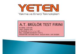 A.T. BRÜLÖR TEST FIRINI