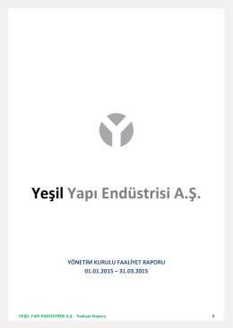 YESIL YAPI FAALIYET RAPORU 31 03 2015