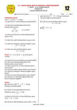 FONKSİYON SAYISI olsun. 1) A dan B ye tane fonksiyon