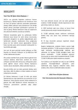 GÜNLÜK BÜLTEN 04.01.2016 - A1 Capital Yatırım Menkul Değerler