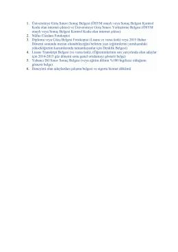 1. Üniversiteye Giriş Sınavı Sonuç Belgesi (ÖSYM onaylı veya