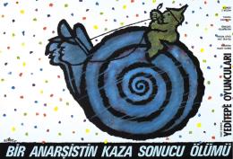 """""""Bir Anarşistin Kaza Sonucu Ölümü"""", Tiyatro Afişi, 57x82 cm"""