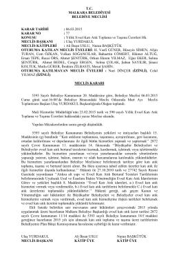 Karar No - 77 : Yıllık Evsel Katı Atık Toplama ve Taşıma Ücretleri Hk.